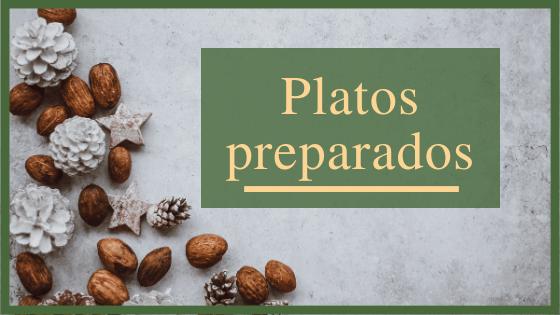 Platos preparados para Navidad